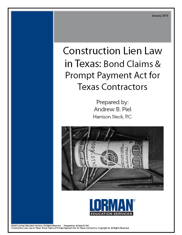 Construction Lien Law in Texas: Bond Claims & Prompt Payment Act for Texas Contractors
