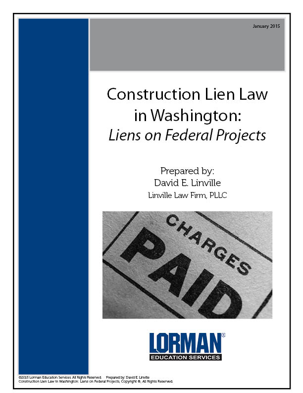 Construction Lien Law in Washington: Liens on Federal Projects
