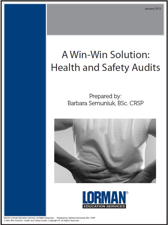 A Win-Win Solution: Health and Safety Audits